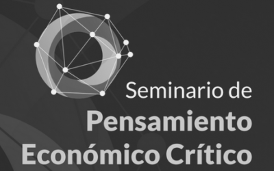 Seminario Insterdisciplinar sobre pensamiento económico crítico (PEC) 2020