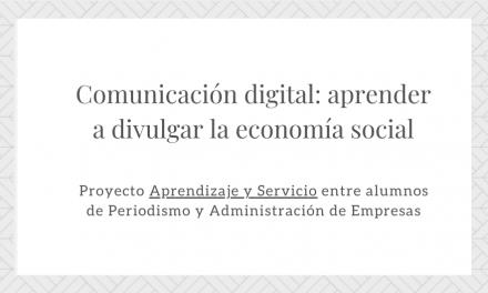 Comunicación digital: aprender a divulgar la economía social Curso 2019-2020