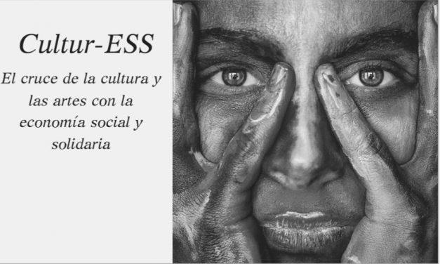CULTUR-ESS: El cruce de la cultura y de las artes con la economía social y solidaria